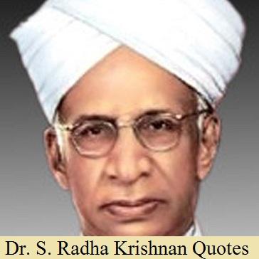 Sarvepalli-Radhakrishnan-quotes
